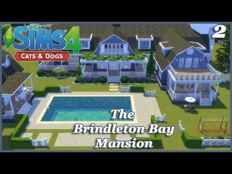 The Sims 4 - The Brindleton Bay Mansion P2 (House Build) Cats and Dogs EP
