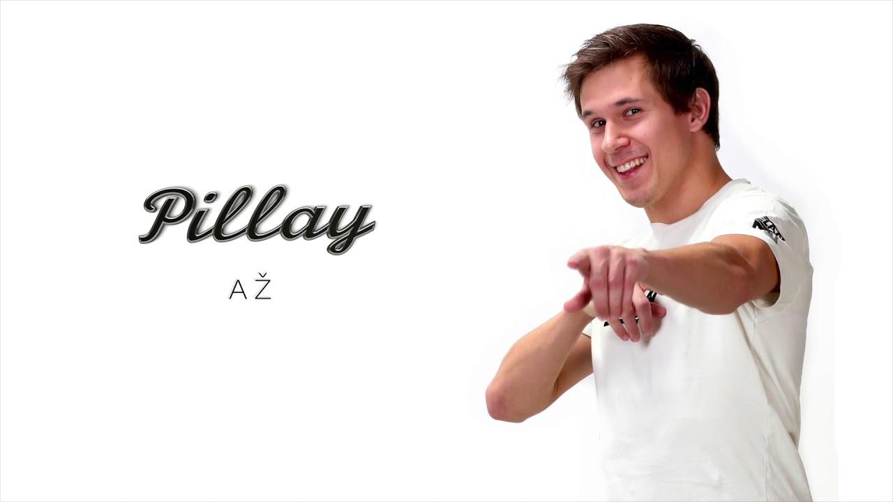 Pillay -  Až  (Official Audio)