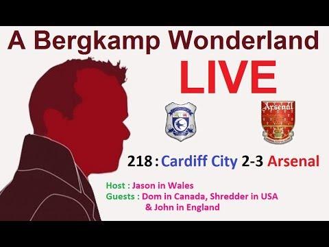 #ABWLive : 218 - Cardiff City 2-3 Arsenal (Premier League)