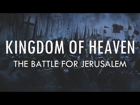 Kingdom of Heaven | Addendum: Why Balian won the Battle for Jerusalem