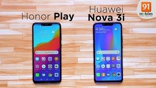 Honor Play vs Huawei Nova 3i: Comparison [Hindi हिन्दी]