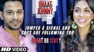 BHAAG OR STAY? - Bhaag Johnny   Kunal khemu, Zoa Morani (Part 1)