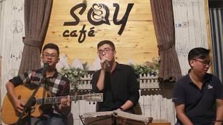 Phút cuối (CỰC PHÊ) | Guitar Tân Bo Cover | Quốc Đạt | Cajon Khoa Âu | Say Acoustic Cafe