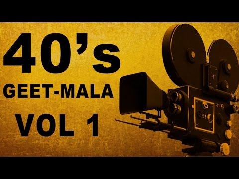 1940's Geet Mala Songs | Jukebox