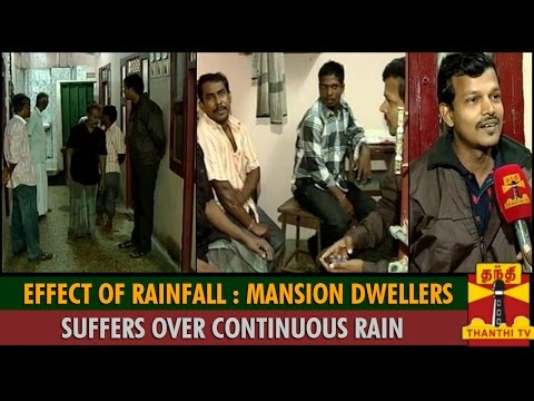 Effect Of Rainfall : Mansion Dwellers Suffers Over Continuous Rain in Chennai