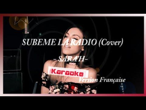 SARA'H - Subeme La Radio (FRENCH VERSION) [ Karaoke - Lyrics - Paroles ]
