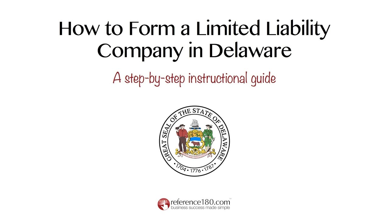 How to Form an LLC in Delaware - YouTube