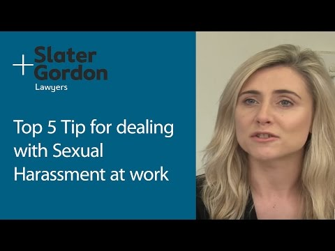 5 Top Tips Dealing With Sexual Harassment at Work