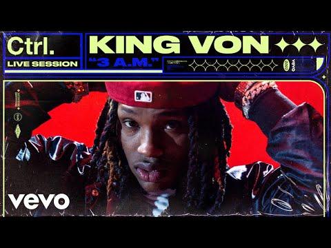 King Von – 3 A.M. (Live Session) | Vevo Ctrl