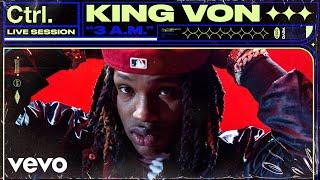King Von - 3 A.M. (Live Session) | Vevo Ctrl
