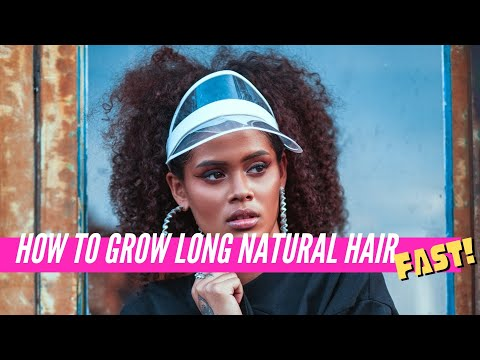 10 EASY Tips For How To Grow Long Natural Hair Fast!