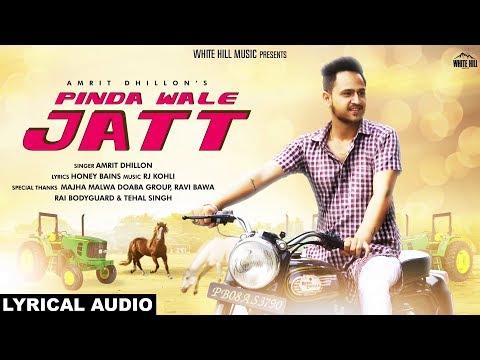 Pinda Wale Jatt (Lyrical Audio) Amrit Dhillon   New Punjabi Song 2018   White Hill Music