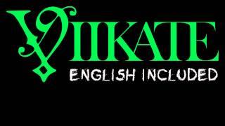 Viikate - On aivan sama | English lyrics