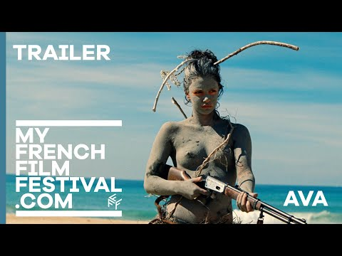 AVA   BANDE-ANNONCE   MyFrenchFilmFestival