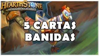 HEARTHSTONE - 5 CARTAS BANIDAS!