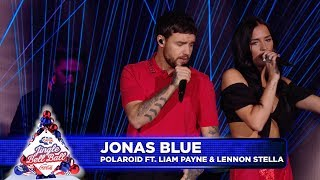 Jonas Blue - Polaroid FT. Liam Payne &amp Lennon Stella (Live at Capitals Jingle Bell Ball ...