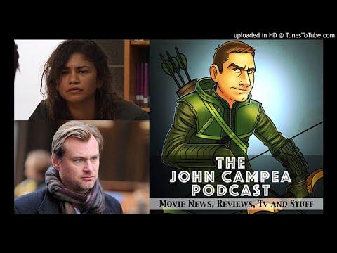 The John Campea Podcast Episode 47 - Is Zendaya Mary Jane? The Best Nolan Movie?