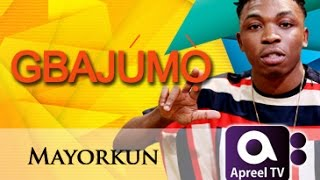 MAYORKUN on GbajumoTv