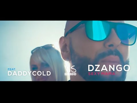Dzango ft. DaddyCold - 2018 - Sexy Mama - (Official Video 4K)