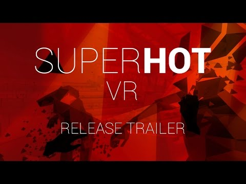 SUPERHOT VR Release Trailer