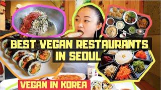 The Best Vegan Restaurants in Seoul ・ VEGAN IN KOREA 🌱🇰🇷