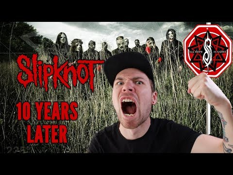 "SLIPKNOT's ""All Hope is Gone"" Turns 10 Years Old"