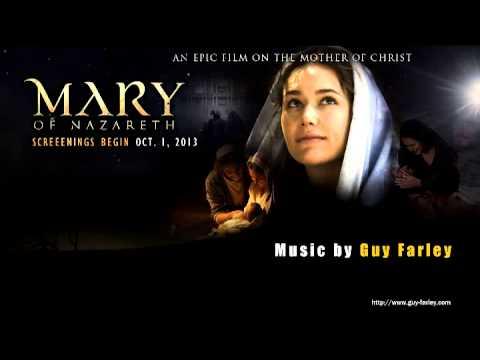 Guy Farley: MARY OF NAZARETH (2012)