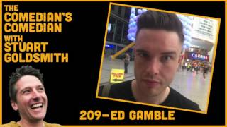 The Comedian's Comedian - 209 - Ed Gamble