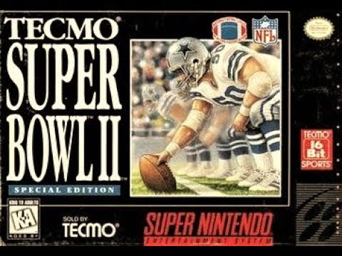(EPISODE 1,578) RETRO GAMING: LETS PLAY TECMO SUPER BOWL II