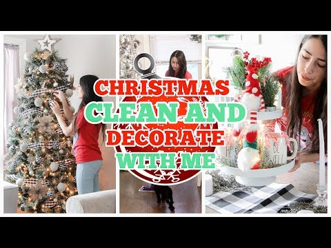 CLEAN & DECORATE WITH ME CHRISTMAS 2019