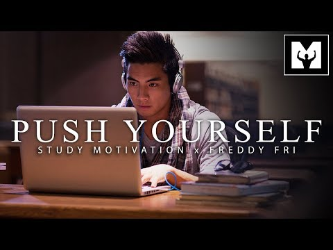 PUSH YOURSELF – Best Motivational Video for Success & Studying