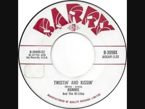 TWISTIN' AND KISSIN' - RONNIE and THE HI-LITES