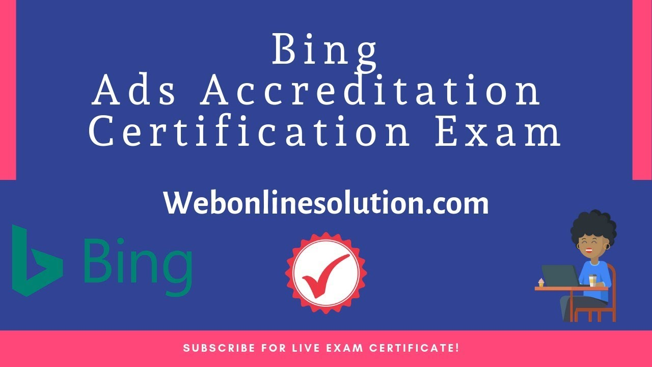 Bing Ads Accreditation Certification Exam Answers 2018 Live Exam