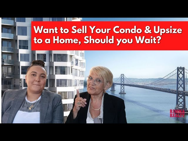 Want to Sell Your Condo and Upsize into a Single Family Home, Should You Wait?