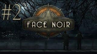 Face Noir Walkthrough part 2