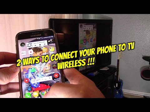 2 ways connecting Android Phone to TV Wireless !