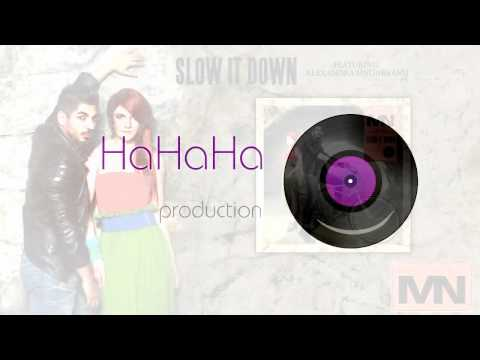 Marius Nedelcu feat Alexandra Ungureanu Slow it down Official track HQ