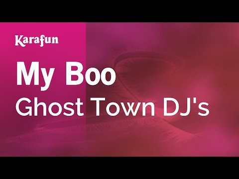 Karaoke My Boo - Ghost Town DJ's *