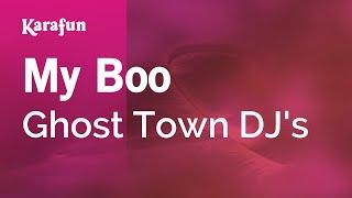 Karaoke My Boo - Ghost Town DJ