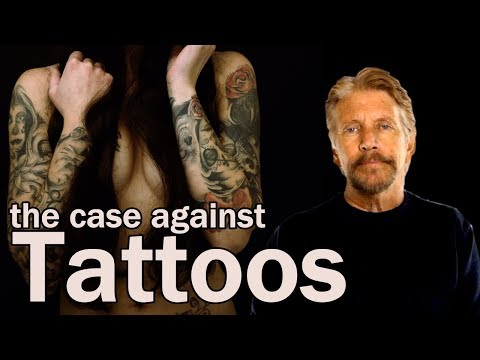 The Case Against Tattoos.