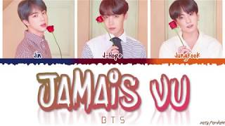 BTS (방탄소년단) - 'JAMAIS VU' Lyrics [Color Coded_Han_Rom_Eng]