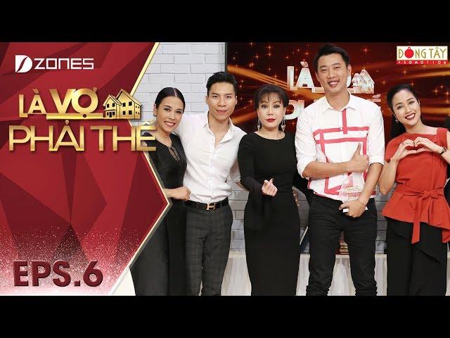 Là Vợ Phải Thế 2018 l Tập 6 Full: Việt Hương