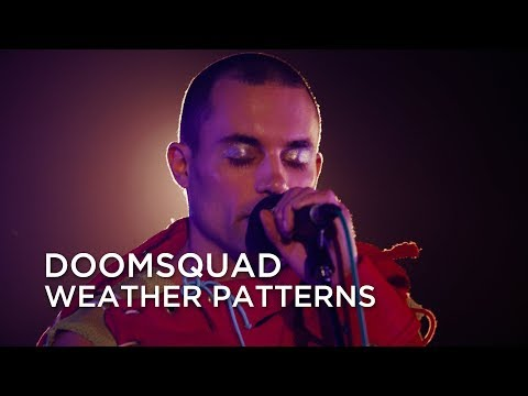 DOOMSQUAD | Weather Patterns | First Play Live mp3