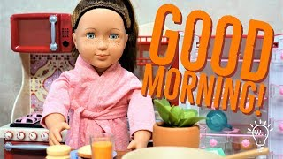 Morning Routine with NEW Our Generation Doll | Lake