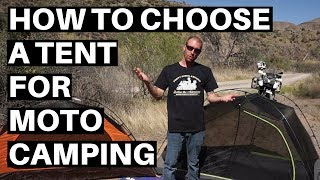 Motorcycle Camping Gear - What to Look For in a Tent (2018)
