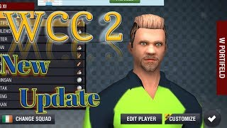 World Cricket Championship 2 New Update 2018 [Must Watch]