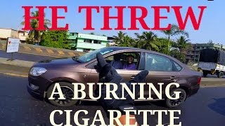 Cigarette thrown out of car | Bad Drivers | Stupid People