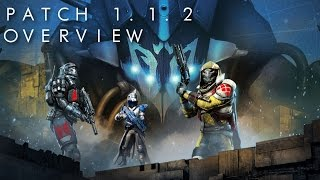 Destiny: Patch 1.1.2 Overview