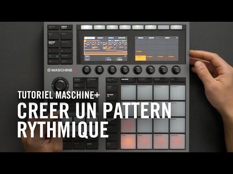 Créer son premier pattern rythmique sur MASCHINE+ | Native Instruments