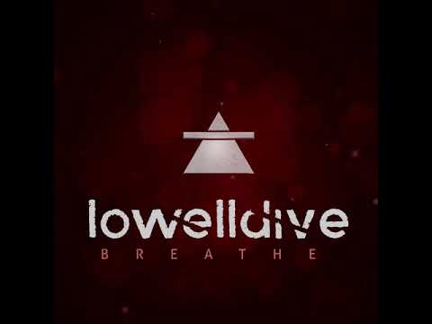 Lowelldive - Breathe (Crooked Tree Records, 2018) [FULL EP]